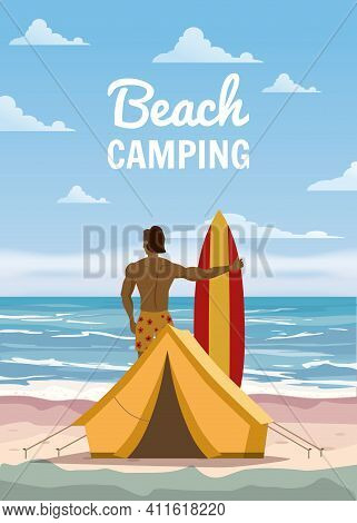 Beach Camping. Surfer With Surfboard, Tent Camping On The Tropical Beach, Palms. Summer Vacation Coa