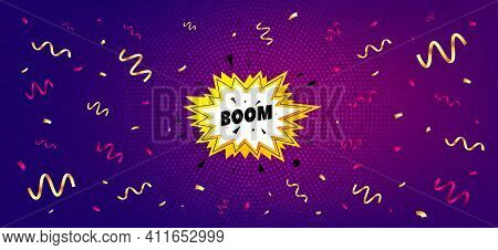 Boom Sale Sticker. Festive Confetti Background With Offer Message. Discount Banner Shape. Coupon Bub