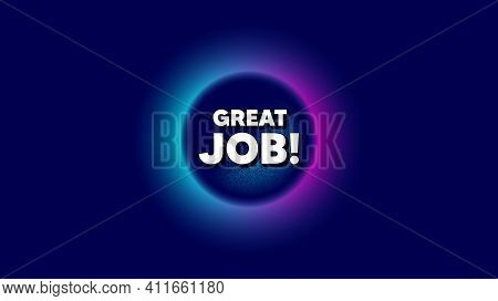 Great Job Symbol. Abstract Neon Background With Dotwork Shape. Recruitment Agency Sign. Hire Employe