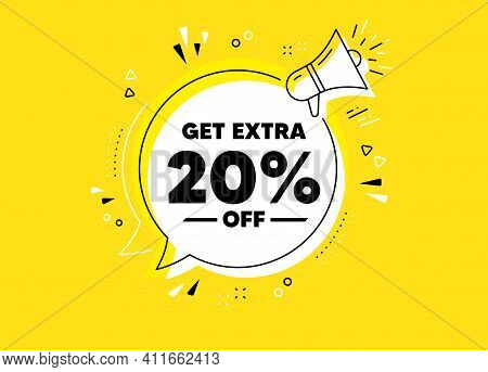 Get Extra 20 Percent Off Sale. Megaphone Yellow Vector Banner. Discount Offer Price Sign. Special Of