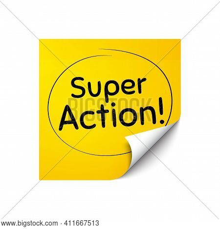 Super Action Symbol. Sticker Note With Offer Message. Special Offer Price Sign. Advertising Discount