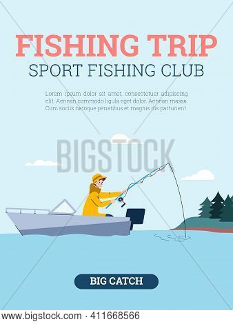 Fishing Trip And Fishing Sport Club Banner Or Poster Design With Fisher In The Boat, Cartoon Vector