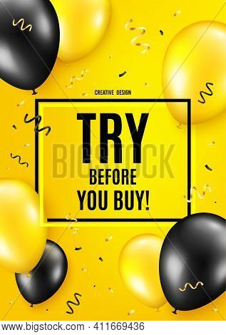 Try Before You Buy. Balloon Celebrate Background. Special Offer Price Sign. Advertising Discounts Sy