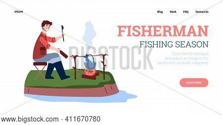 Web Banner Layout For Fishing Season Beginning Advertisement With Fisherman, Cartoon Vector Illustra