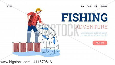 Happy Fisherman Pulls Net With Fish Catch. Landing Page Template With Advertise Of Adventure In Fish