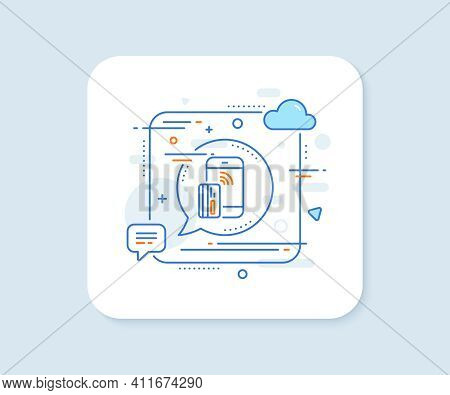 Contactless Payment Card Line Icon. Abstract Square Vector Button. Phone Money Sign. Mobile Device S