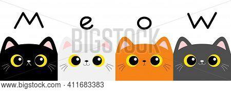 Cat Kitten Set. Meow Text. Square Head Face Banner. Cute Cartoon Character. Kawaii Baby Pet Animal.