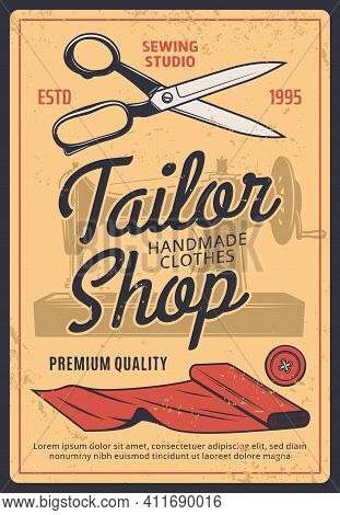 Tailor Shop Retro Vector Poster With Scissors, Sewing Machine, Button And Fabric Rolls On Grunge Vin