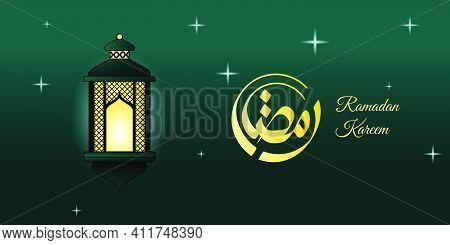 Ramadan Kareem Design With Lit Lantern Vector Illustration. Arabic Calligraphy Text Mean Is Ramadan.