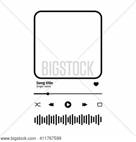 Music Player Interface With Buttoms, Loading Bar, Sound Wave Sign And Frame For Album Photo. Trendy