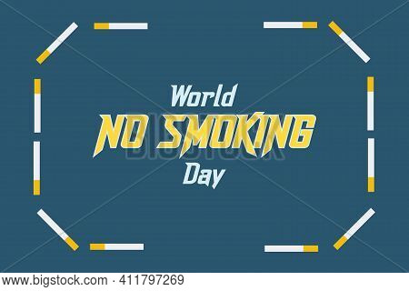 No Smoking, World Tobacco Day Concept. Tag Or Label Design With Cigarette Background For World No S