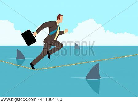 Simple Flat Business Vector Illustration Of A Businessman Running On Rope With Sharks Underneath. Co