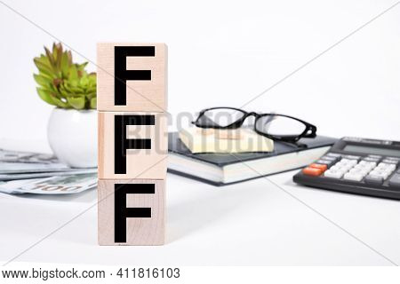 Acronym Fff As Fast, Functional, Familiar As Business Concept Image. Fast, Functional, Familiar. Tex