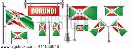 Vector Set Of The National Flag Of Burundi In Various Creative Designs