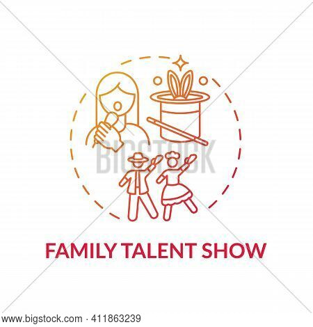 Family Talent Show Concept Icon. Family Fun Ideas. Time To Show Skills Of Parents And Children. Inte