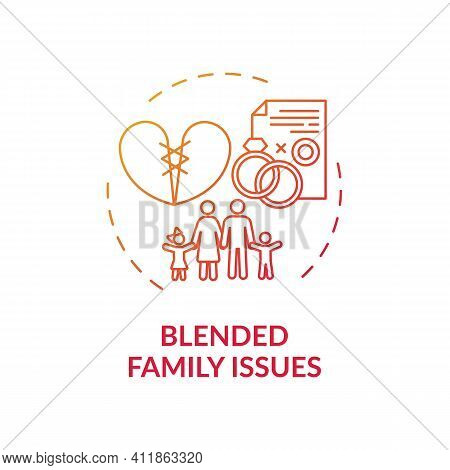 Blended Family Issues Concept Icon. Online Family Therapy Types. Helping Children To Live Without Pa