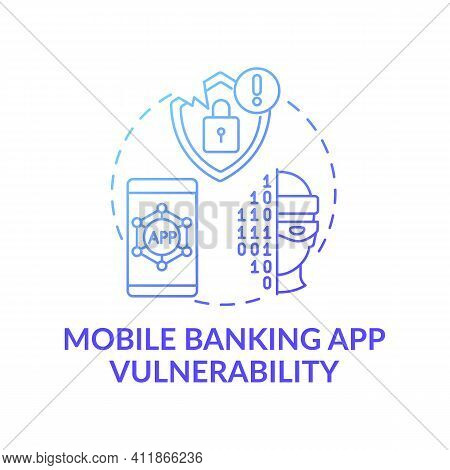 Mobile Banking App Vulnerability Concept Icon. Threats And Scammers Idea Thin Line Illustration. Fau
