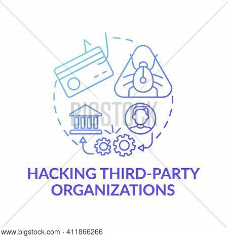 Hacking Third-party Organizations Concept Icon. Cybercriminal Idea Thin Line Illustration. Threat Of