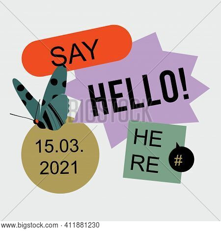 Say Hello Banner Template With Abstract Butterfly And Stickers. Modern Colorful Poster Or Card Desig