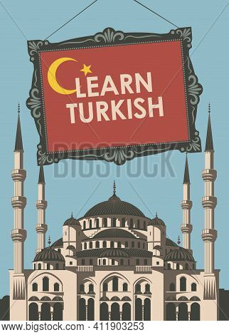 Vector Banner On The Theme Of Learning Turkish For Language Schools Or Online Courses. Decorative Il