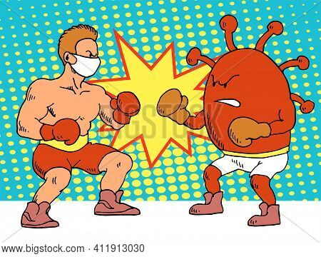 Human Fight Against The Covid-19 Virus. Cartoon Male Boxer Fighting Against Coronavirus Wearing Boxi
