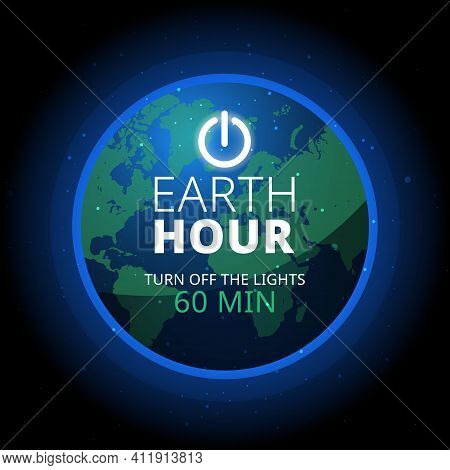 Earth Hour Illustration With Planet And Turn Off Button. Turn Off The Lights.
