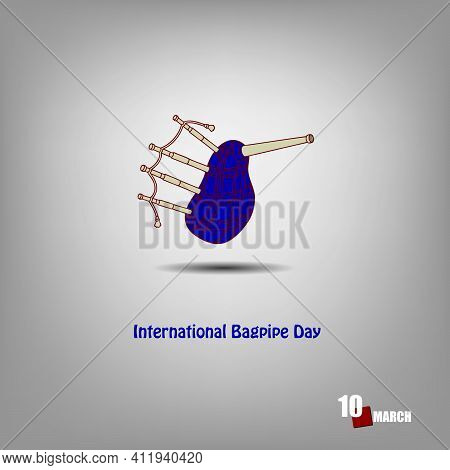 The Calendar Event Is Celebrated In March - International Bagpipe Day