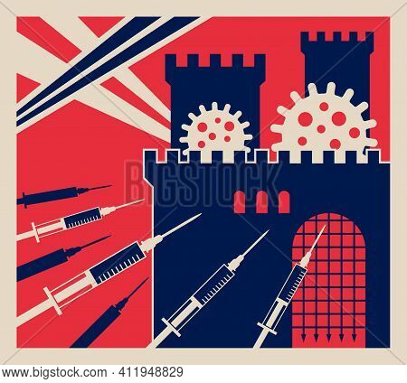 Total Vaccination Concept. Poster In Retro War Propaganda Poster. Metaphor With Castle Siege. Bector
