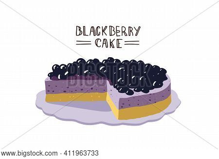 Blueberry Pie, Black Berry Cake, Cheese Cake. Flat Design With Lettering. Sweet Desert And Bakery. V