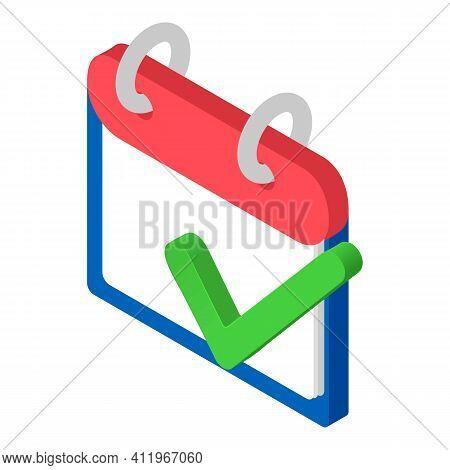 Calendar Checkmark Icon. Isometric Illustration Of Calendar Checkmark Vector Icon For Web
