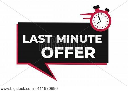 Last Minute Promotion Or Retail. Last Minute Offer Countdown. Banner Template