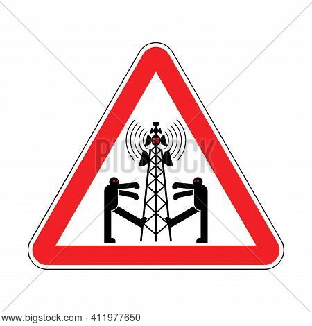 Attention 5g Tower Chipping Population. Warning Red Road Sign. Caution Zombies Walk Around Cell Towe