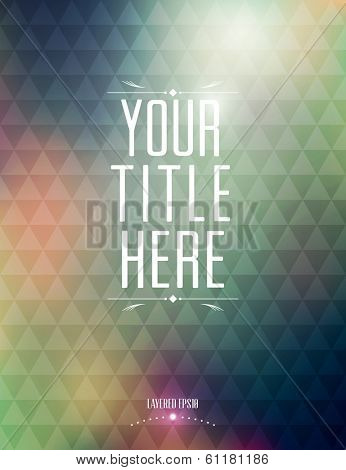 Poster Design Template | Triangles Background | Layered EPS10 Vector Graphic