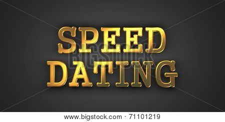 Speed Dating. Gold Text on Dark Background.