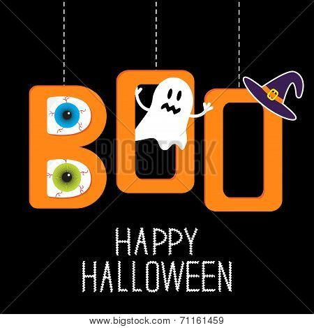 Hanging Word Boo With Ghost, Eyeballs And Witch?s Hat . Happy Ha