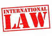 INTERNATIONAL LAW red Rubber Stamp over a white background. poster