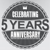 Celebrating 5 years anniversary retro label vector illustration poster