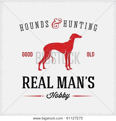 Hounds and Hunting Real Mans Hobbies Abstract Vintage Label or Logo Template