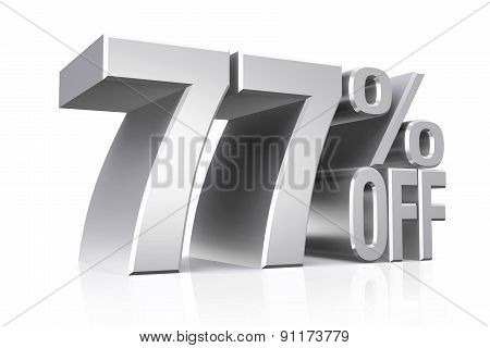 3D render silver text 77 percent off on white background with reflection.
