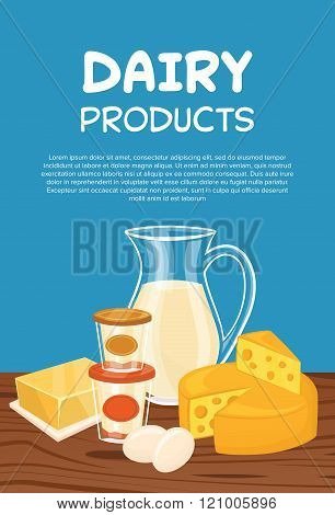 Dairy products poster template, vector illustration. Milk products on wooden table. Organic farmers food. Organic food and dairy product concept. Milk product icon. Cartoon dairy product. Dairy icon.