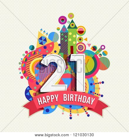 Happy Birthday 21 Year Greeting Card Poster Color