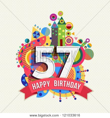 Happy Birthday 57 Year Greeting Card Poster Color