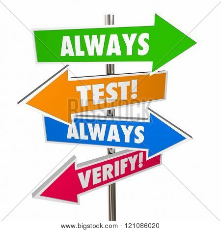 Always Test Verify Assumptions Hypothesis Theory Signs 3D