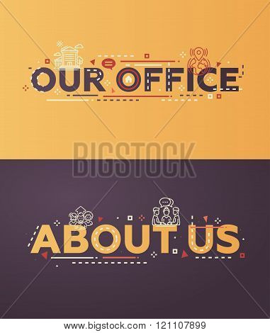Modern flat design Our Office, About Us lettering with icons
