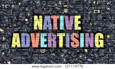 Native Advertising Concept. Multicolor on Dark Brickwall.