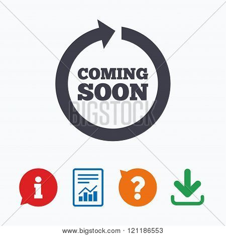 Coming soon sign icon. Promotion announcement symbol. Information think bubble, question mark, download and report. poster