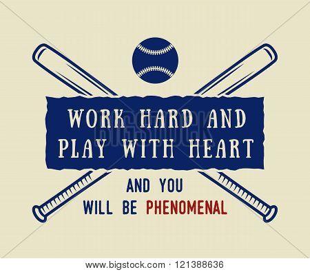 Vintage baseball logo emblem badge with slogan and motivation. Vector illustration