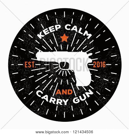 Vector illustration keep calm and carry gun. Image gun. Vector gun logo template to use as a print o