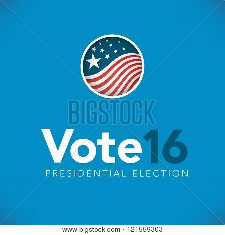 Presidential Election 2016 with Pin Button or Badge