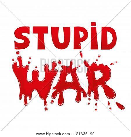Stupid war sign.